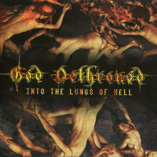 God Dethroned - Into The Lungs Of Hell, Limited 250 Copies, LP 1