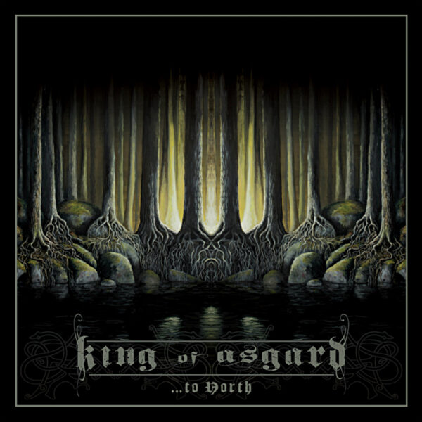 """King of Asgaard - To North, Gatefold, Limited 300 copies, Incl 7"""" Single 1"""