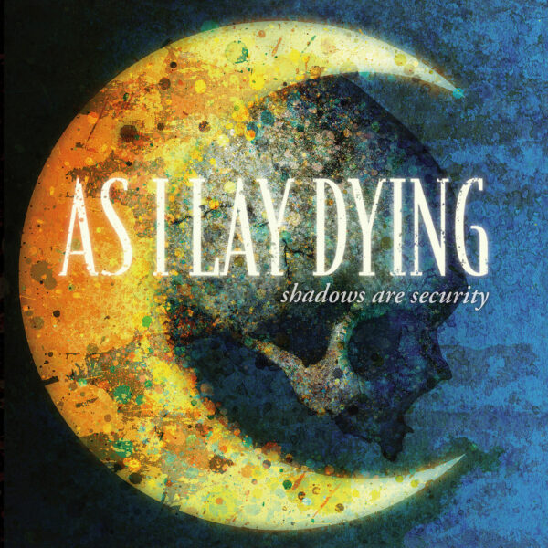 As I Lay Dying - Shadows Are Security, 180gr, LP 1