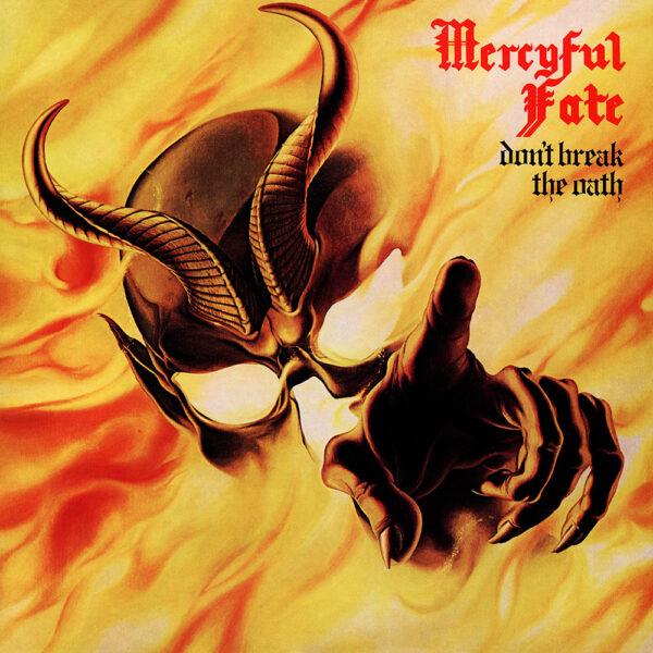 Mercyful fate dont break the oath