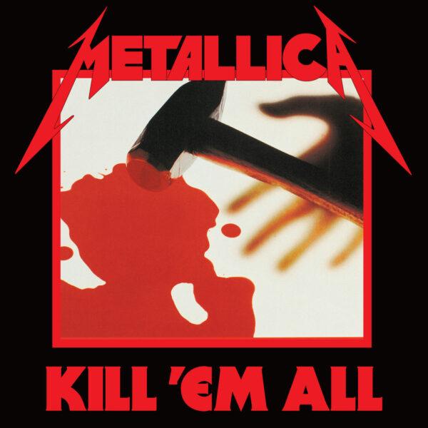 Metallica - Kill 'Em All, Remastered, LP 1