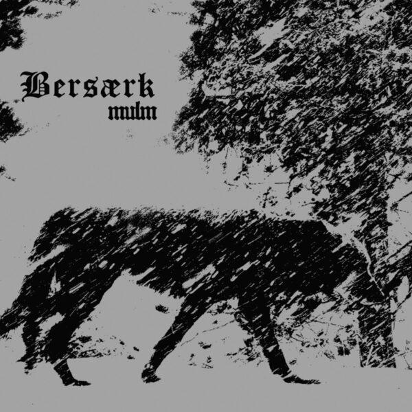 Bersærk - Mulm, LP 1