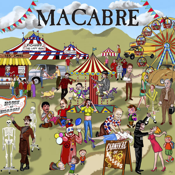 Macabre - Carnival Of Killers, Gatefold, Limited Killing Spree, 1100 Copies 1