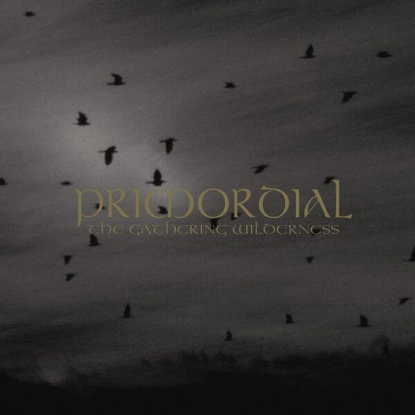 Primordial - The Gathering Wilderness, 2LP, Gatefold, 180gr, Incl Poster 1
