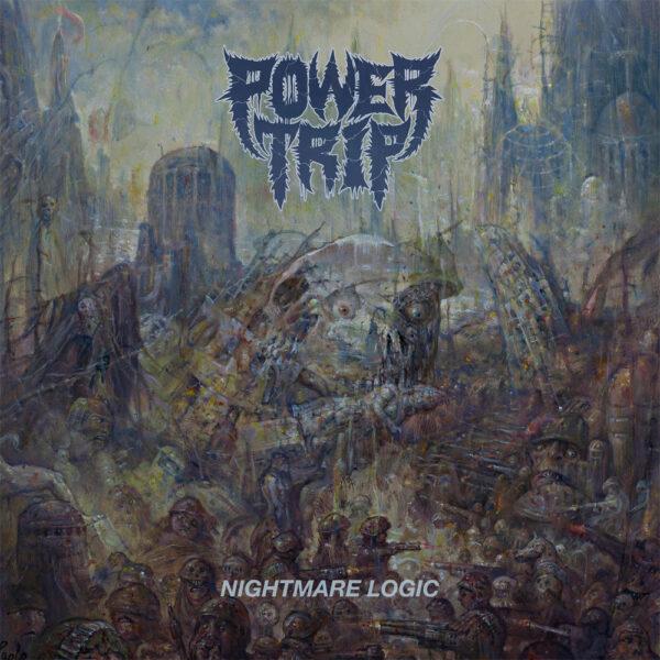 Power Trip - Nightmare Logic, Black Vinyl 1