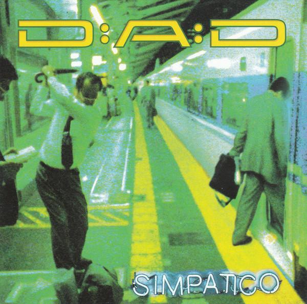 D-A-D - Simpatico, LP 1