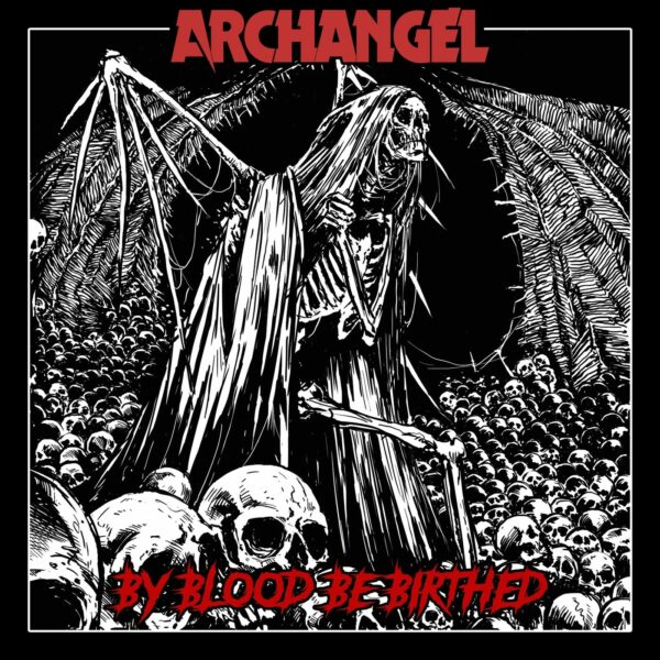 Archangel - By Blood Be Birthed, Signed, LP 1