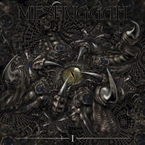 Meshuggah I