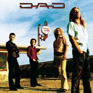 D-A-D everything glows