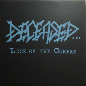 Deceased luck of the corpse