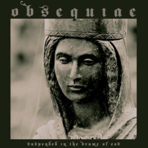 Obsequiae Suspended In The Brume Of Eos
