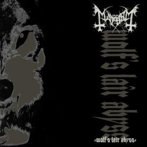 Mayhem - Wolfs Lair Abyss
